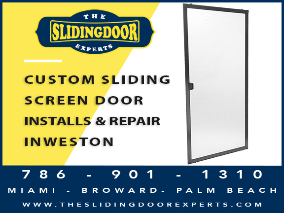 Custom Sliding Screen Door Installs and Repairs in Weston