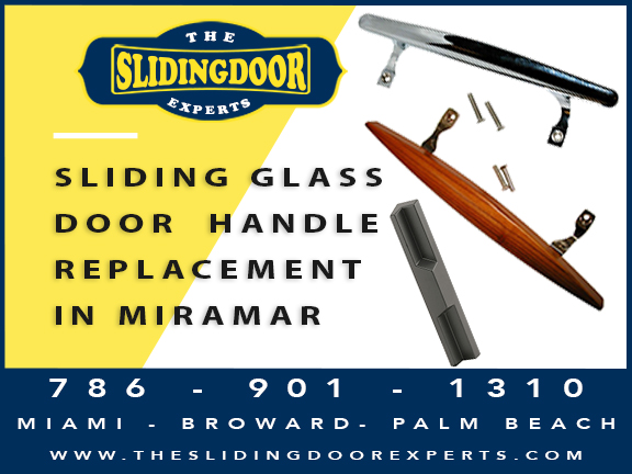 Sliding Glass Door Handle Replacement in Miramar