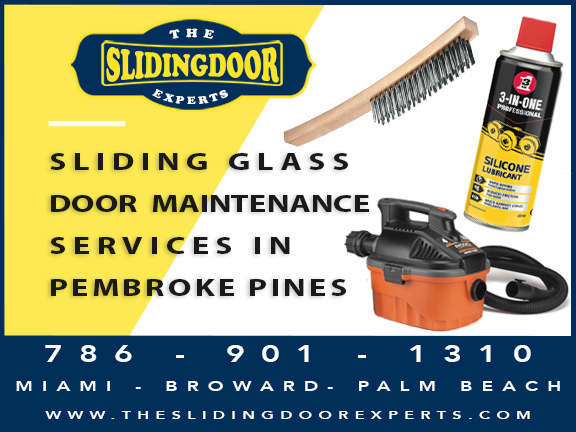 Sliding Glass Door Maintenance Services in Pembroke Pines