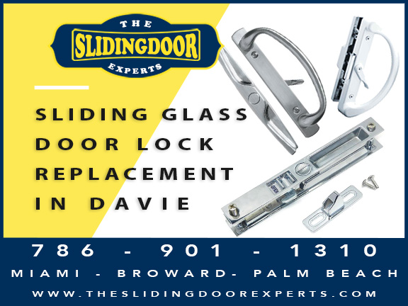 Sliding Glass Door Lock Repair & Replacement in Davie