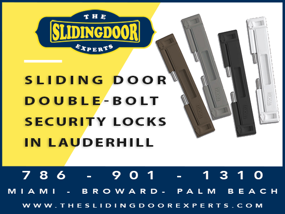 Sliding Glass Door Double-Bolt Lock in Lauderhill