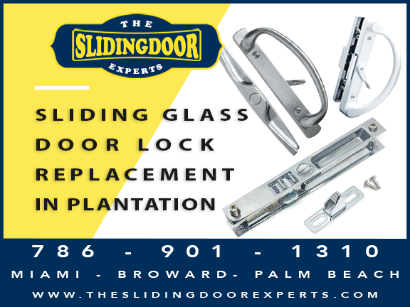 Sliding Glass Door Lock Repair & Replacement in Plantation