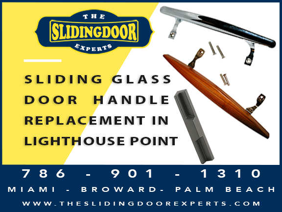 Sliding Glass Door Handle Replacement in Lighthouse Point