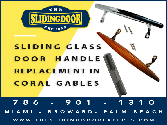 Sliding Glass Door Handle Replacement in Coral Gables